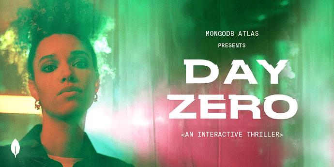 Day Zero Billboard, an Interactive Thriller presented by MongoDB Atlas